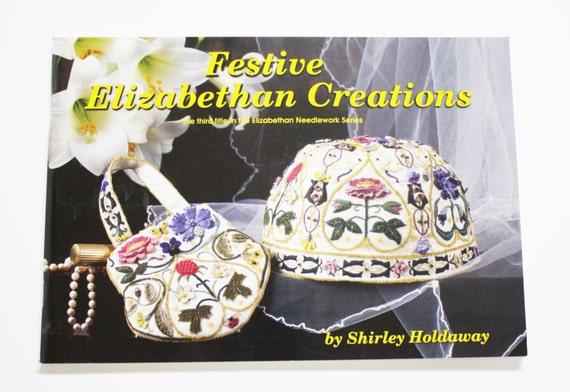 Festive Elizabethan Creations Book Embroidery Patterns Etsy