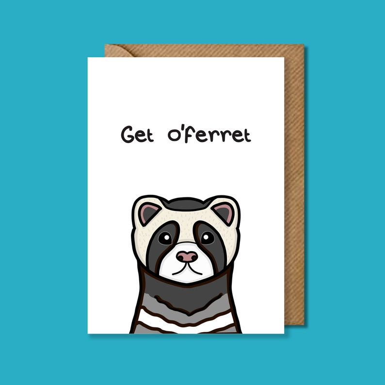 Funny Ferret Card Birthday Pun Fun