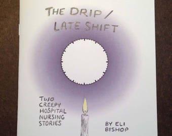 The Drip/Late Shift (minicomic)
