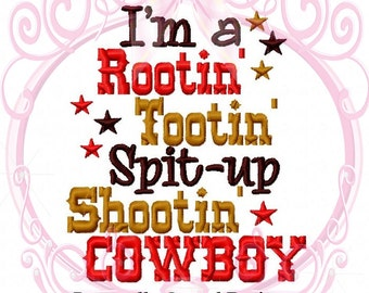 I m a Rootin  Tootin  Spit Up Shootin  Cowboy Custom Embroidered Shirt or  Baby Bodysuit-Country-Western-Saying Design ee767cbd1de3