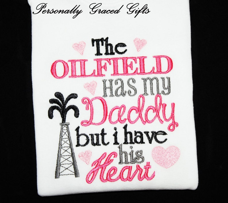 69dc0682 The Oilfield Has My Daddy but I Have His Heart Custom | Etsy