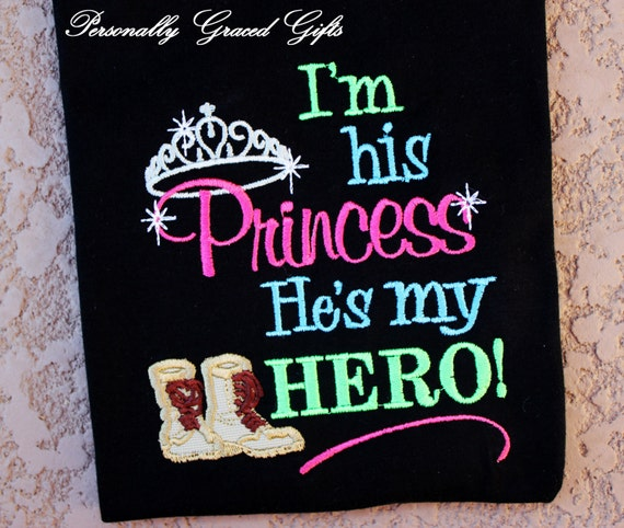 Military I\'m His Princess and He\'s My Hero with Combat boots or Dogtags  Embroidered Shirt or Bodysuit-Daughter-Army-Marines-Air Force-Navy