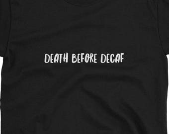 Funny Decaf T-Shirt