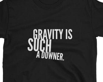 Funny Gravity T-Shirt