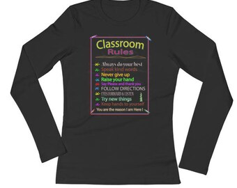 Classroom rules Ladies' Long Sleeve T-Shirt by Floridafred, Black