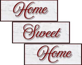 Home Sweet Home, 3 panel,  Fine Art Sign, For Your home. , 6 by 16 inches each. Ready To Hang. Fast and Free Shipping