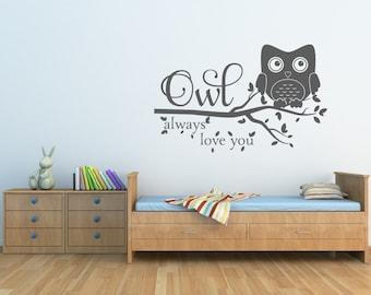 Owl Decor Owl Always Love You Wall Decal Owl Nursery Decal Owl Wall Decal Nursery Decor Vinyl Wall Decal
