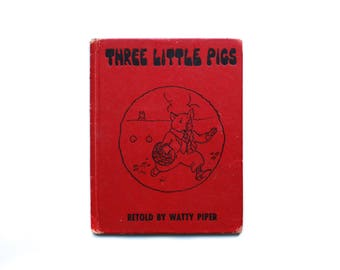 Three Little Pigs retold by Watty Piper 1928 pictures by Eulalie Vintage Children's Classic