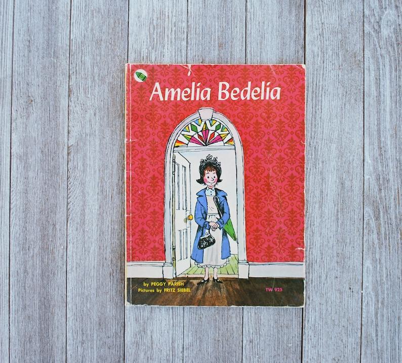 ec9567eb7ea52d Amelia Bedelia by Peggy Parish Pictures by Fritz Siebel 1963