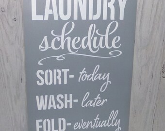 Laundry Schedule Iron Ha Ha!  Laundry Room Sign, Laundry Sign, Funny Laundry Sign, Grey Laundry Sign, Laundry Rules, Funny Laundry Sign