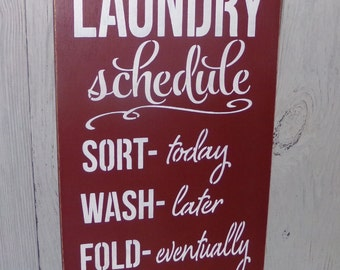 Laundry Schedule Iron Ha Ha! Laundry Sign, Laundry Room Sign, Laundry Room Decor, Funny Laundry Sign, Laundry Rules, Red Laundry Sign