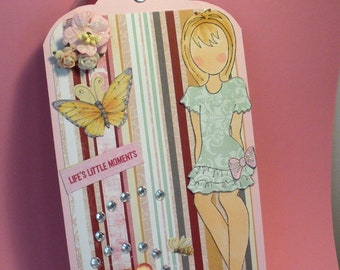 Life's Little Moments PRIMA DOLL Tag,  use as a bookmark, room decoration, handmade gift.