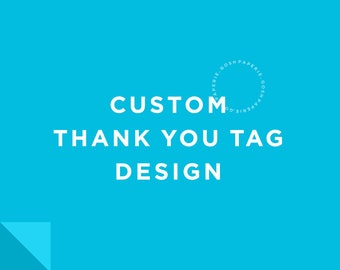 Custom Thank you Tags or Card