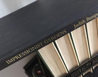 impressionist gardens, impressionist art, Judith Bumpus, coffee table book