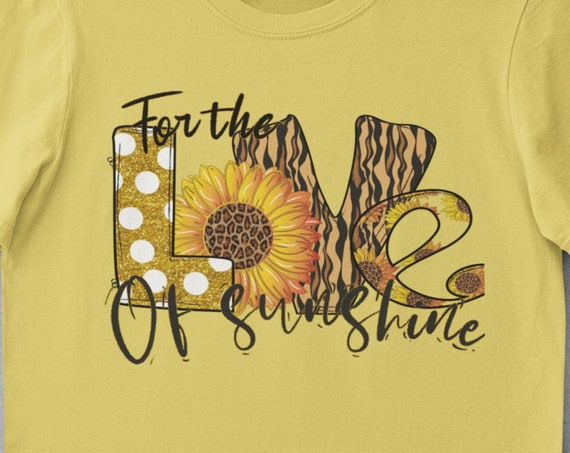 For the Love of Sunshine T-Shirt