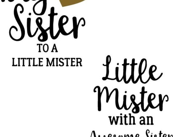 Big Sister to a Little Mister T-Shirt and Little Mister with An Awesome Sister Onesie (Set of TWO), FAST SHIPPING!