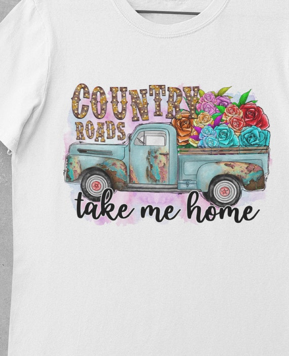 Country Roads Take Me Home Vintage Truck T-Shirt