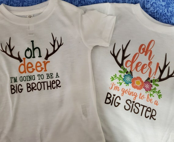 Oh Deer! I'm Going to Be a Big Brother/Sister T-Shirts!  (Infant, Toddler & Youth T-shirt Sizes)  FAST SHIPPING!