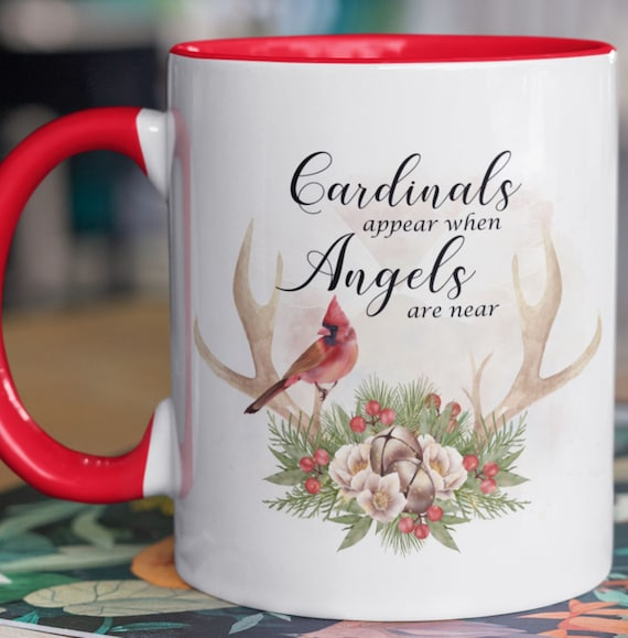 Cardinals Appear When Angels Are Near Standard 11 oz Coffee Mug, Gift for anyone who has special angels
