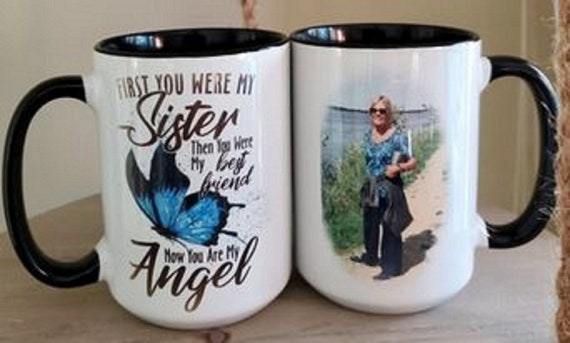 Memorial Mug, Angel Sister, Special Memorial Gift, Can include your own Photo!, Large 15 oz Mug