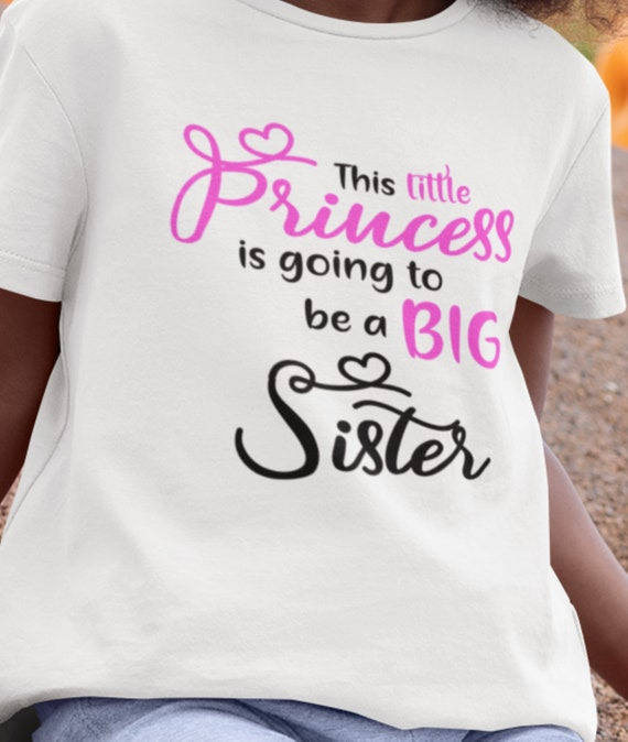 This Princess is Going to be a Big Sister T-Shirt, FAST SHIPPING!