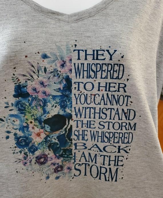 I Am The Storm, Skull T-Shirt, Watercolor Skull, Floral Print T-Shirt
