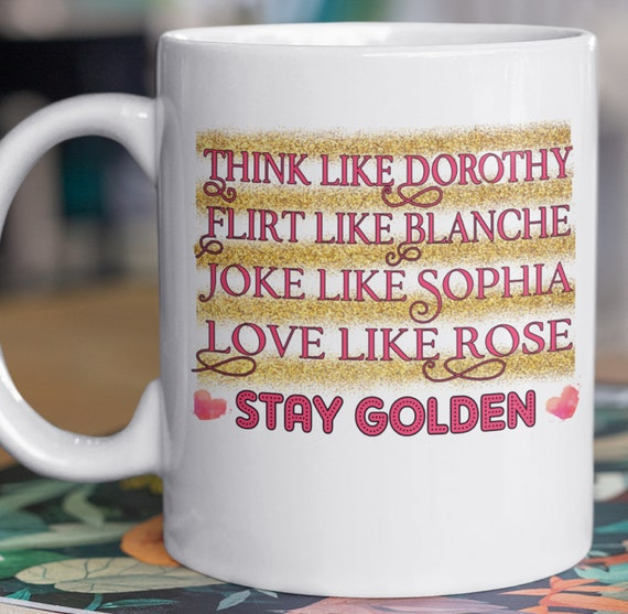 Stay Golden!  Great Gift for friends, mothers, grandmothers, sisters.....