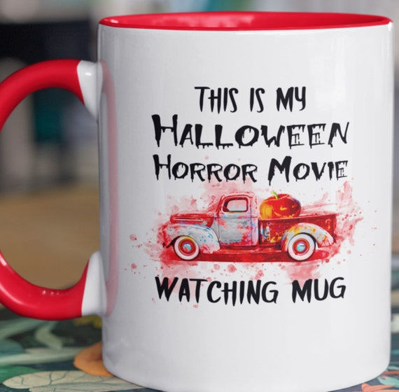 This is my Halloween Horror Movie Watching Mug, Gift for Horrow Movie Fans, Scary Movie Mug