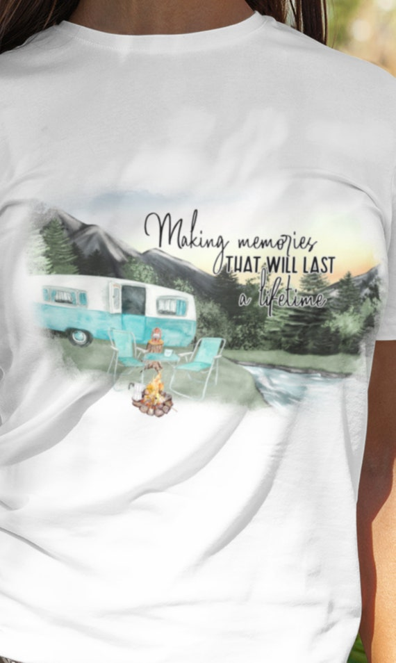 Making Memories That will Last a Lifetime T-Shirt, FAST SHIPPING!