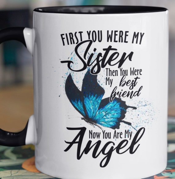 Memorial Mug, Angel Sister, Special Memorial Gift, Can include your own Photo!, 11 oz Mug