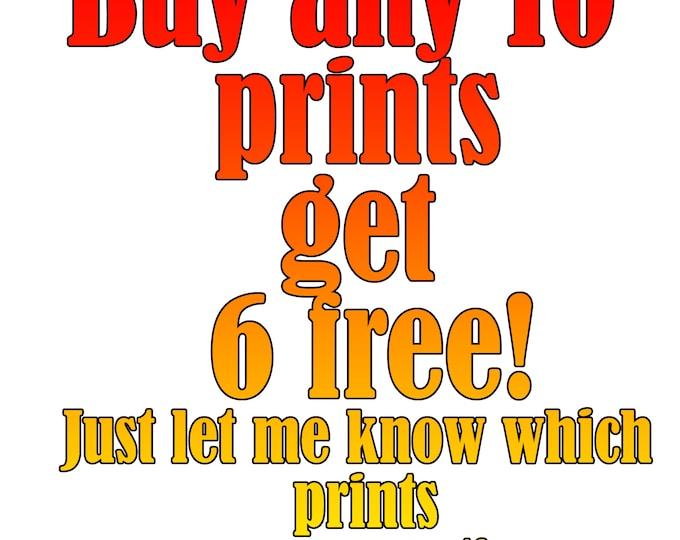 Print Set - Buy 10 get 6 free!