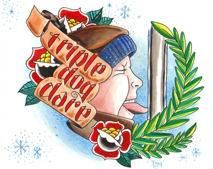 Triple Dog Dare - Art based on the movies - a Christmas Story
