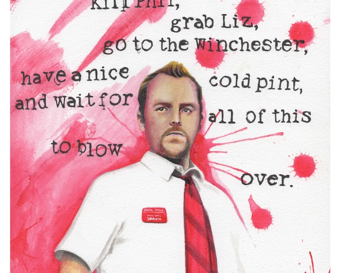 Red on you - Art based on the movies - Shaun of the Dead