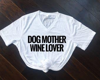 Dog Mother Wine Lover Women's Tee, Fur Mama Shirt