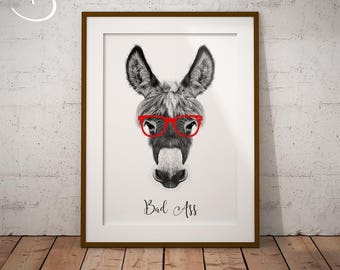 BAD ASS PRINT, Instant download, Bad Ass decor, Hipster Bad Ass, Printable Poster, Printable Decor, Office Decor, Office Prints, Bad Ass