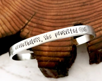 Nevertheless She Persisted Floral Accent Cuff Bracelet Women Empowerment Jewelry