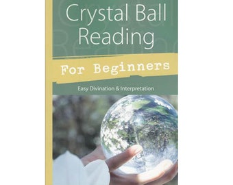 Crystal Ball Reading for Beginners by Alexandra Chauran, Easy Divination & Interpretation of Crystals Gemstones Rocks Gems Guidebook