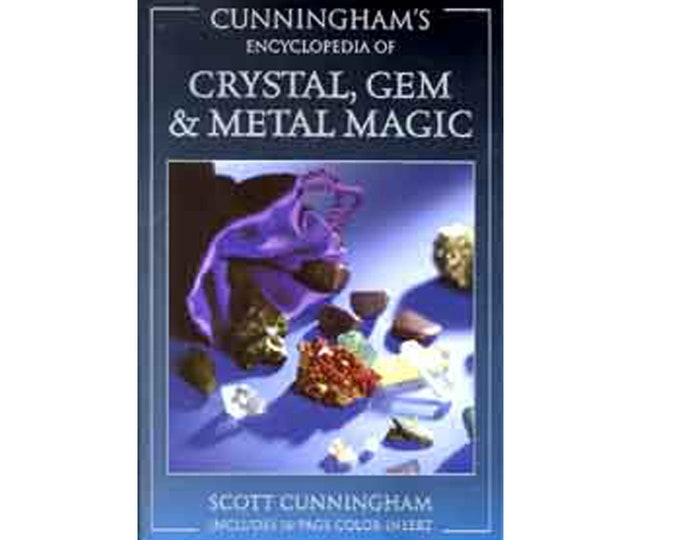 Cunningham's Encyclopedia of Crystal, Gem & Metal Magic (Cunningham's Encyclopedia Series) Crystals, Gems, and Stones for Healing Paperback