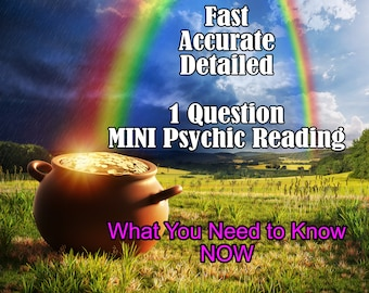 MINI 1 Question Psychic Reading, FAST Accurate Professional, Detailed, 20+ Years Experience, Psychic Intuitive Reading, Psychic Reading
