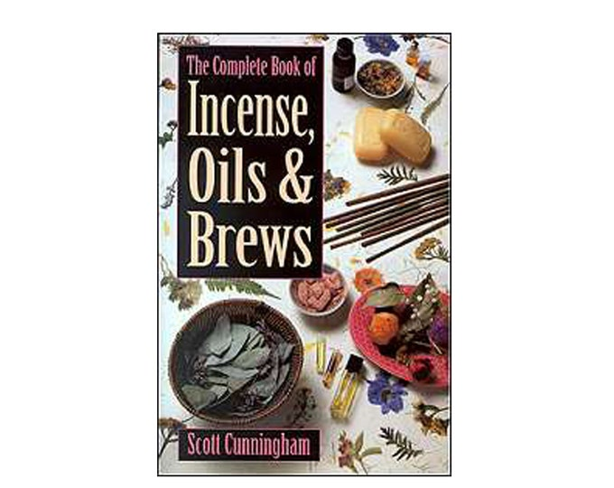 Complete Book of Incense Oils and Brews by Scott Cunningham,  (Llewellyn's Practical Magick) Paperback