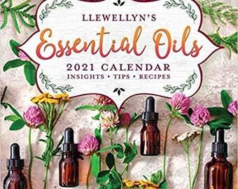 2021 Essential Oils Calendar by Llewellyn, Insights Tips Recipes for Essential Oils Calendar