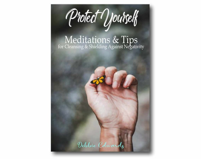 PROTECT YOURSELF Meditations and Tips Mini Book Booklet, 5 Detailed Exercises Psychic Protection, Professional Detailed, 20+ Yrs Experience