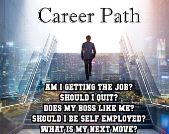 CAREER PATH Reading, What is Your Next Move? Professional, Detailed, 20+ Years Experience, Psychic Intuitive Reading, Psychic Reading