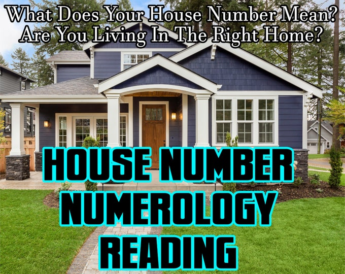 HOUSE NUMBER NUMEROLOGY Reading, Are You Living in the Right Place? Email Reading, Professional, Detailed, 20+ Years Experience, Psychic