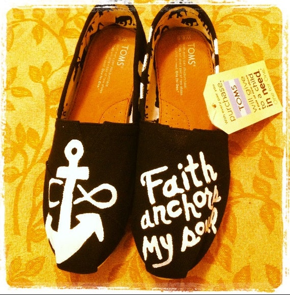69a3e2265b4 Custom Handpainted Love Faith Hope anchors the soul Toms