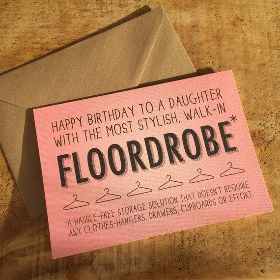 Funny Daughter Birthday Card For Who Has A