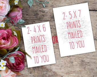 Prints Mailed to You--4 x 6--5 x 7--Photo Paper--Cardstock--Art Prints