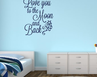 I love you to the moon and back wall decal - wall decor - sticker - Any Color - Bedroom decor Stencil-like