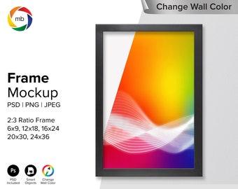 2:3 Ratio FRAME MOCKUP - Psd Wall Art Mockup for 6x9, 12x18, 16x24 20x30, 24x36, Change Wall Color, Painting Mockup - Jpeg, Png & Psd
