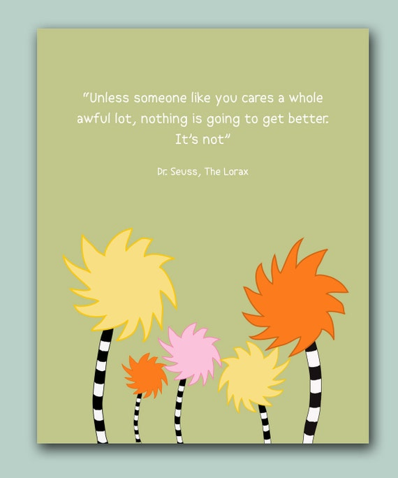 Dr Seuss Quotes Kid: Items Similar To The Lorax Quote Dr Seuss Kids Room